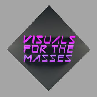 VFTM 1x7 - Visuals For The Masses