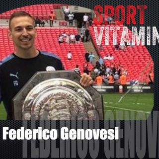Episode 25 - SPORT VITAMINS (ENG) / guest Federico Genovesi, Osteopath - MANCHESTER CITY F.C.