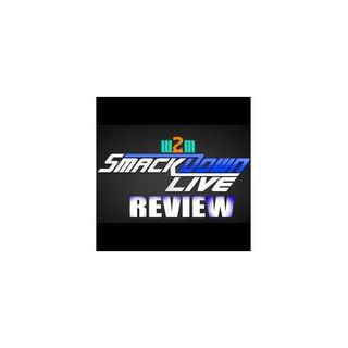 Wrestling 2 the MAX: WWE Smackdown Live Review (10.10.17)