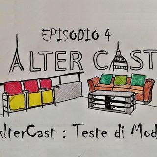 AlterCast 04 : Teste di Modi'