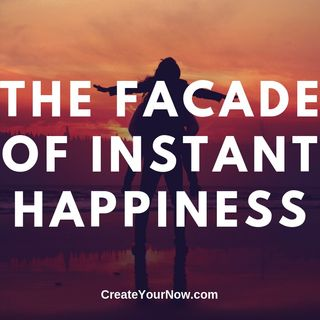 1547 The Facade of Instant Happiness