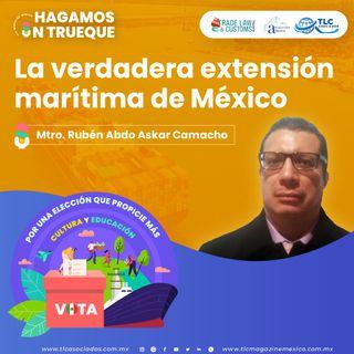 Episodio 202. La Verdadera Extensión Marítima de México