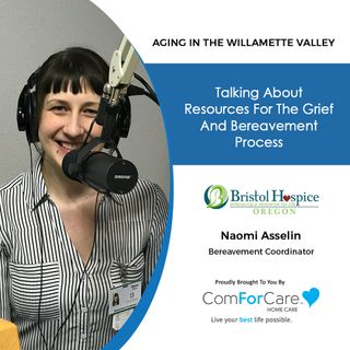 2/6/21: Naomi Asselin from Bristol Hospice | GRIEF AND BEREAVEMENT