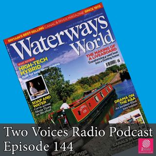 Canals in lockdown... Bobby Cowling from Waterways World magazine tells us how things are. EP 144