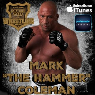 "TMPToW: Mark ""The Hammer"" Coleman"