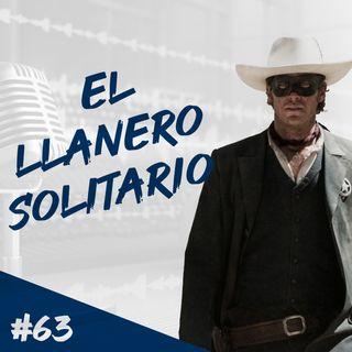 Episodio 63 - El Llanero Solitario