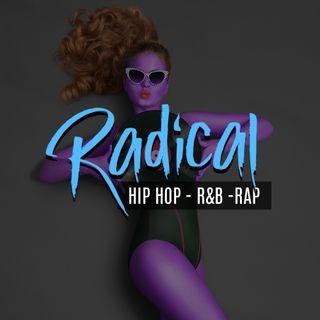 Live Radical Hip Hop & R&B Show
