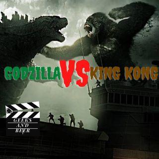 # Geeks and Beers - Godzilla vs Kong