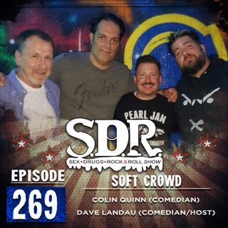 Colin Quinn & Dave Landau (Comedians) - Soft Crowd