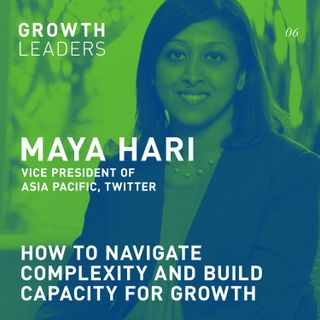 How to navigate complexity and build capacity for growth [Episode 6]