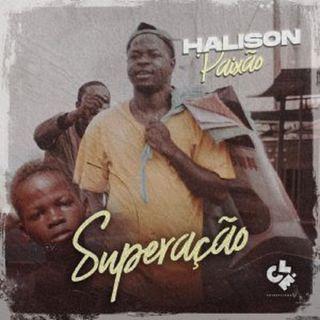 Halison Paixão - Superação (Kizomba) (BAIXAR AQUI MP3)