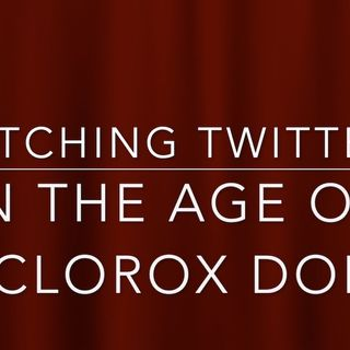 The Bob Gatty & Chris Waldron Show: Ditching Twitter in the Age of #Clorox Don