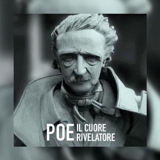 👁 il cUoRe RiVelaTore 🖤 Edgar Allan Poe