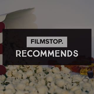 EP20- Filmstop Recommends
