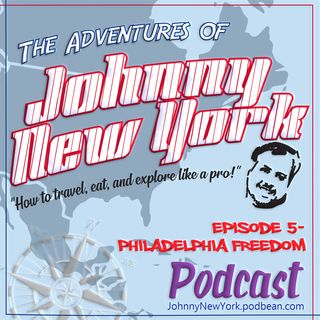 Episode 5- Philadelphia Freedom