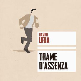 Trame d'assenza - Davide Uria
