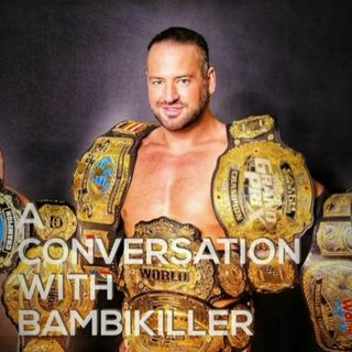 Pro Wrestling Culture #74 - A Conversation with Bambikiller