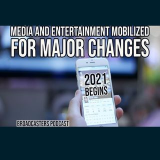 2021 Begins: Media and Entertainment Mobilized for Major Changes BP012121-155