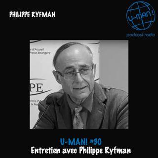 U-MAN! #30 Entretien avec Philippe Ryfman