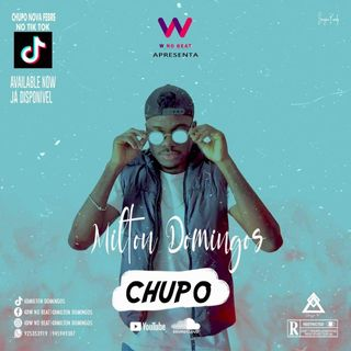 Milton Domingos - Chupo(Afro House)[Prod. W No Beat]2020