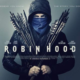 Damn You Hollywood: Robin Hood (2018) Review