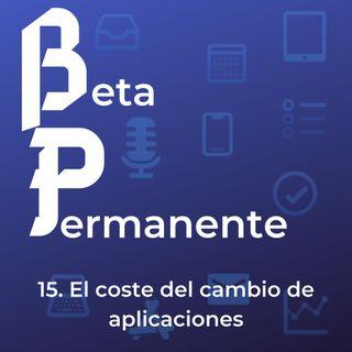 BP15 - El coste del cambio de aplicaciones