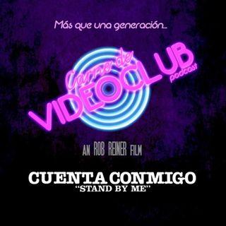 Carne de Videoclub - Episodio 112 - Cuenta Conmigo (1986)