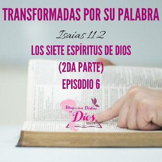 Episodio 6 - Los Espíritus De Dios (2da Parte)