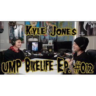 UMP Bikelife Ep  #012 Kyle Jones aka @vegaspedalbloxx