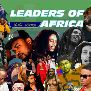 LATEST REGGAE MIX 2020 LTO KING LEADERS OF AFRICA MIX BY DJ EJ OFFICIAL DJ NERSI RADIO