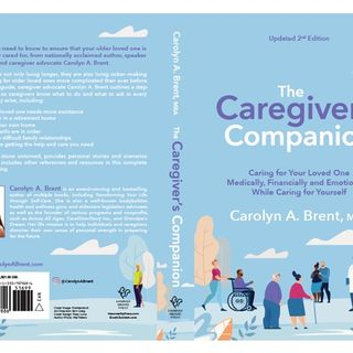 S10:E7 - THE COMPLETE GUIDE TO CAREGIVING || CAROLYN A. BRENT, MBA