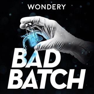 Introducing Bad Batch