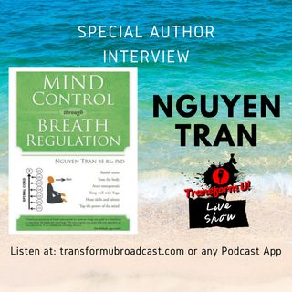 Episode 38: Mind Control Yoga with Nguyen Tran