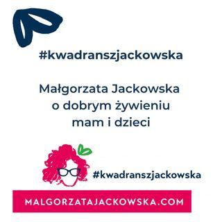 Wasze pytania i moje odpowiedzi część 2 - #kwadranszjackowska 18
