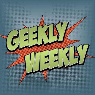 Geekly Weekly for 3-9-2020