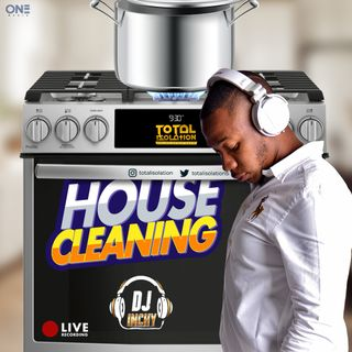 INCHY LIVE ON TOTAL ISOLATION [HOUSE CLEANING]