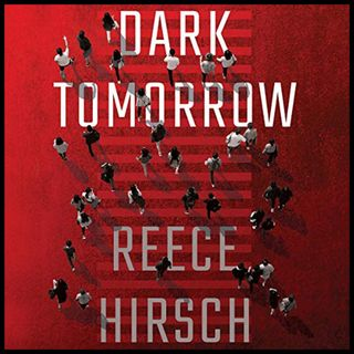 REECE HIRSCH - Dark Tomorrow