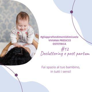 #12 Il decluttering come alleato alla neo-mamma