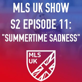 S2 Episode 11: Summertime Sadness