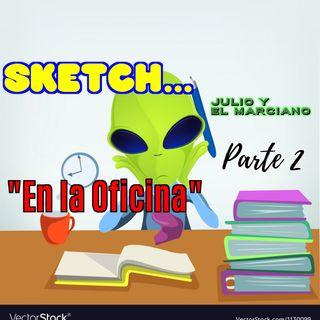 Sketch: En la oficina parte 2