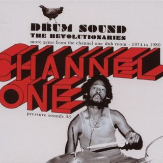 The Revolutionaries - Drum Sound More Gems From The Channel One Dub Room 1974-1980 - 2007