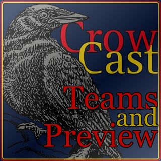 Crow Cast - Teams & Preview