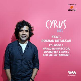 Ep. 444: feat. Roshan Netalkar
