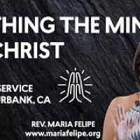 [SERMON] Birthing the Mind of Christ XMAS - ACIM - Maria Felipe - Unity Service