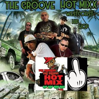 THE GROOVE HOT MIX PODCAST RADIO WESTCOAST SHOW