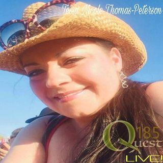 The Quest 185 LIVE! Paranormal Talk W/Tessa