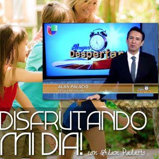 DISFRUTANDO MI DIA, con Alan Palacio | UNIVISION