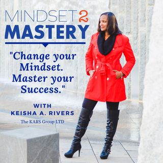 Embrace the Discomfort! with Keisha A Rivers