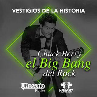 Chuck Berry: el Big Bang del Rock