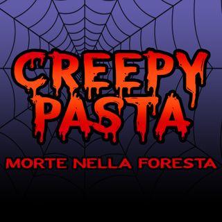 MORTE nella FORESTA - Creepypasta di HALLOWEEN